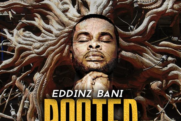 Eddinz Bani – Rooted, The Template EP