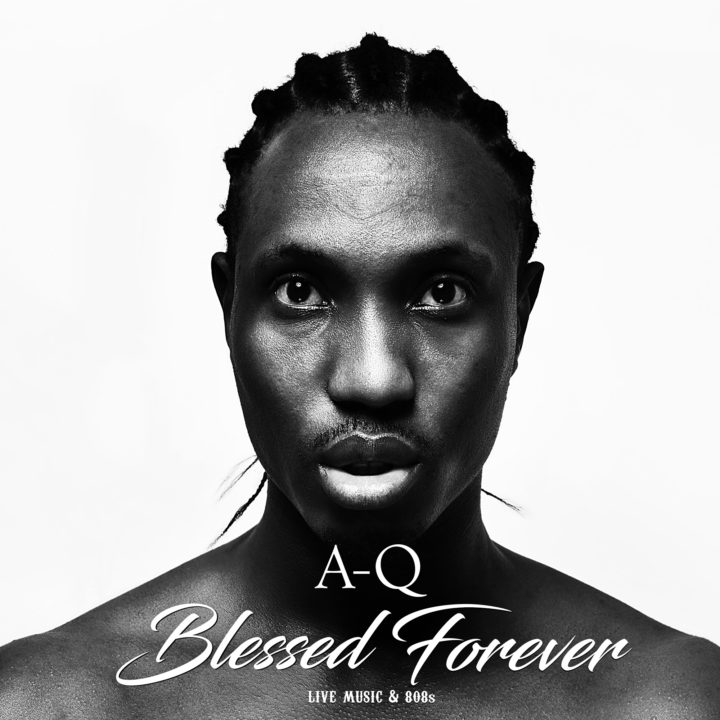 A-Q-Blessed-Forever-Album-FRONT-COVER-X-1-720x720