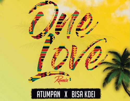 Atumpan ft. Bisa Kdei – One Love (Remix)