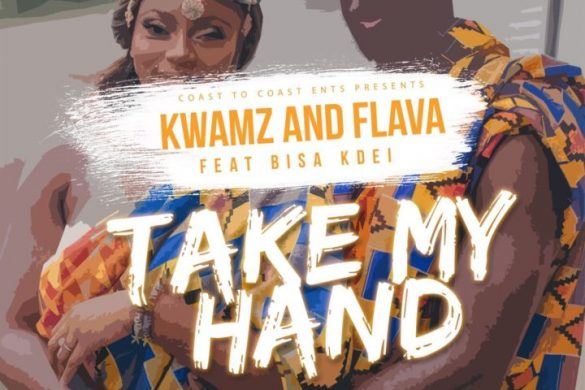 Kwamz and Flava ft. Bisa Kdei – Take My Hand