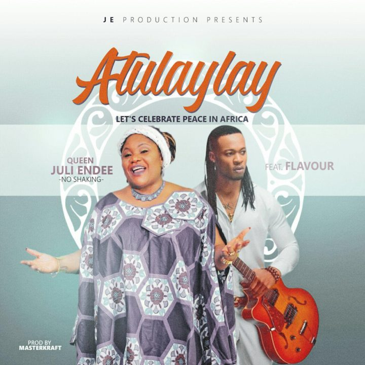 VIDEO: Queen Juli Endee – Atulaylay Ft. Flavour