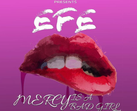 Efe – Mercy Is A Bad Girl (prod. Duktor Sett)