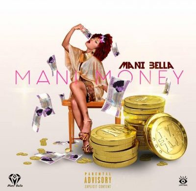 Mani Bella – Mani Money