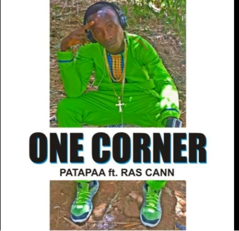 Patapaa – One Corner ft. Ras Cann