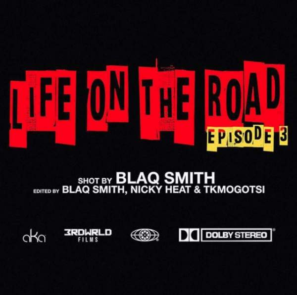 AKA – Life On The Road (EP 3)