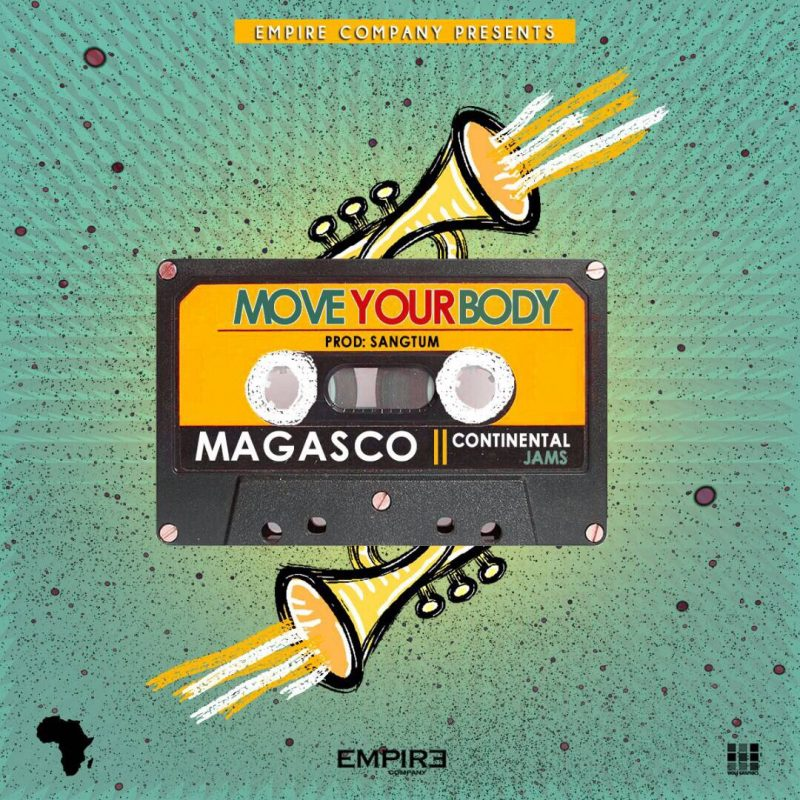 Magasco – Move Your Body (Prod. by Sangtum)