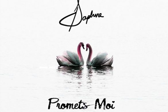 Daphne – Promets Moi(Prod. by Big Joe)