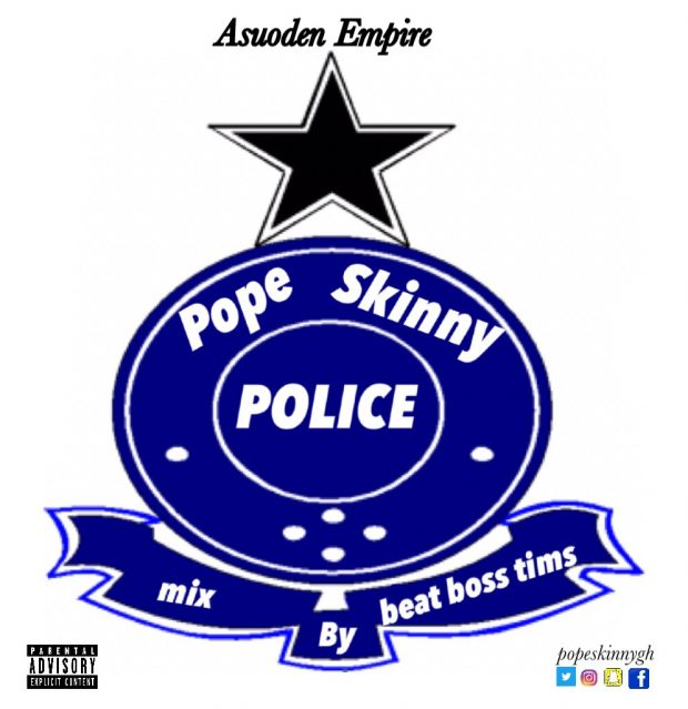 Pope Skinny – Police ft Wanlov Kubolor (Mixed By BeatBoss Tims)