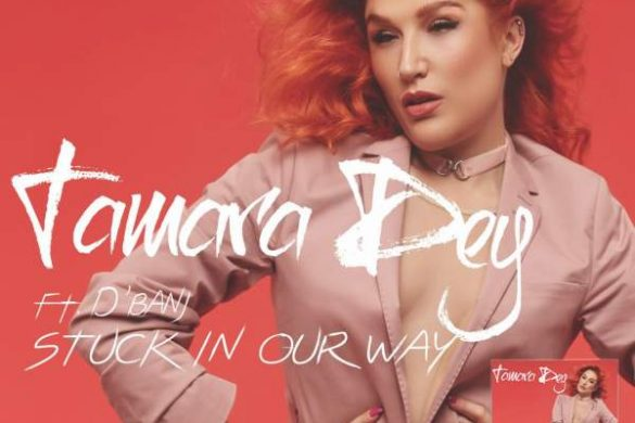 Tamara Dey – Stuck In Our Way Ft. D'Banj