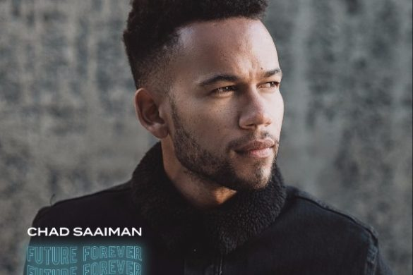 "Chad Saaiman - ""Future Forever"""