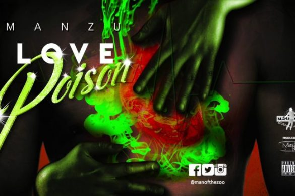 Manzu - Love Poison (Prod by Master Rell)