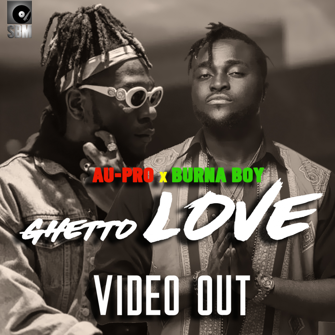 AU-PRO FT BURNA BOY GHETTO LOVE