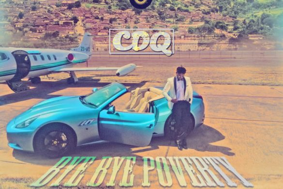 CDQ – Bye Bye Poverty