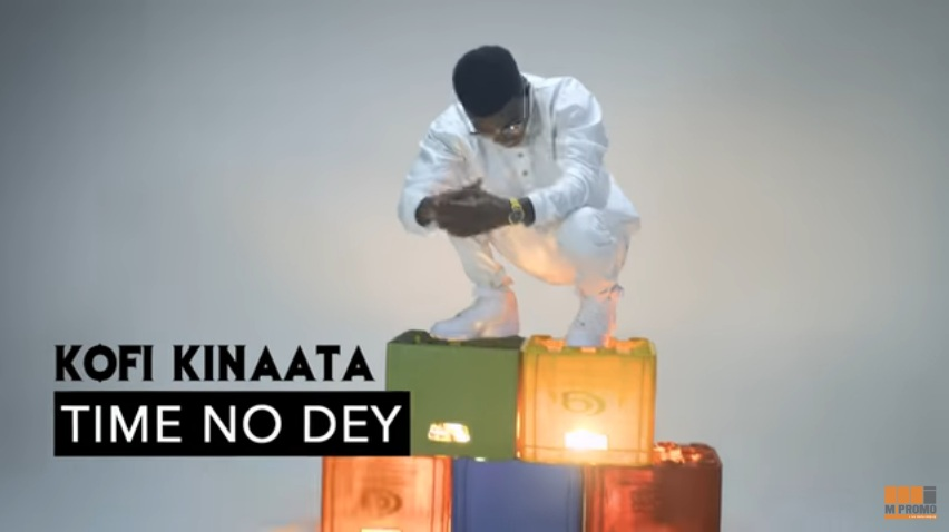 Kofi Kinaata – Time No Dey