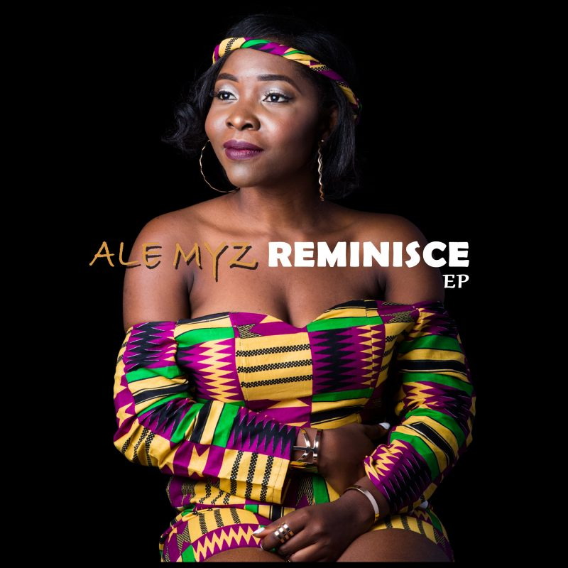 Ale Myz releases her second EP – THE REMINISCE EP