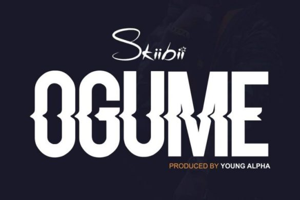 Skiibii – Ogume (Prod. by Young Alpha)