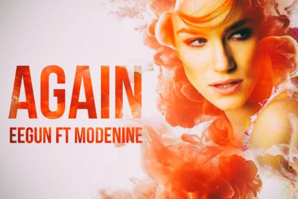 "Eegun - ""Again"" ft. Modenine"