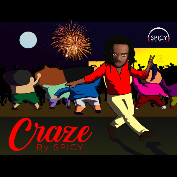 "Spicy - ""Craze"""
