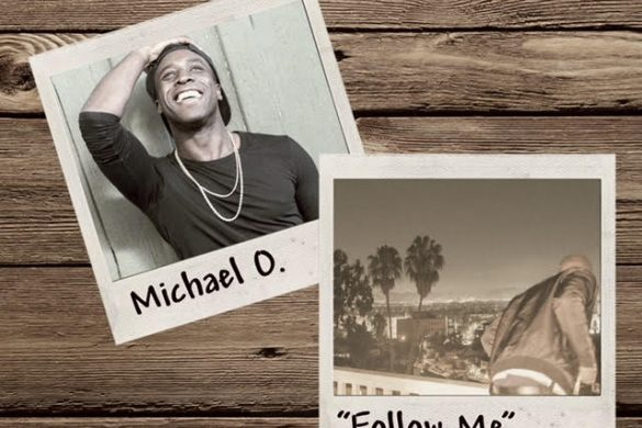 Millenial Voice' Michael. O - Follow Me