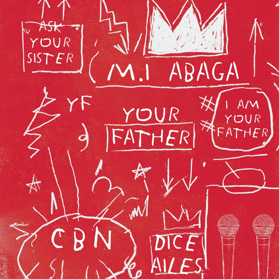 "MI Abaga - ""Your Father"" ft. Dice Ailes"