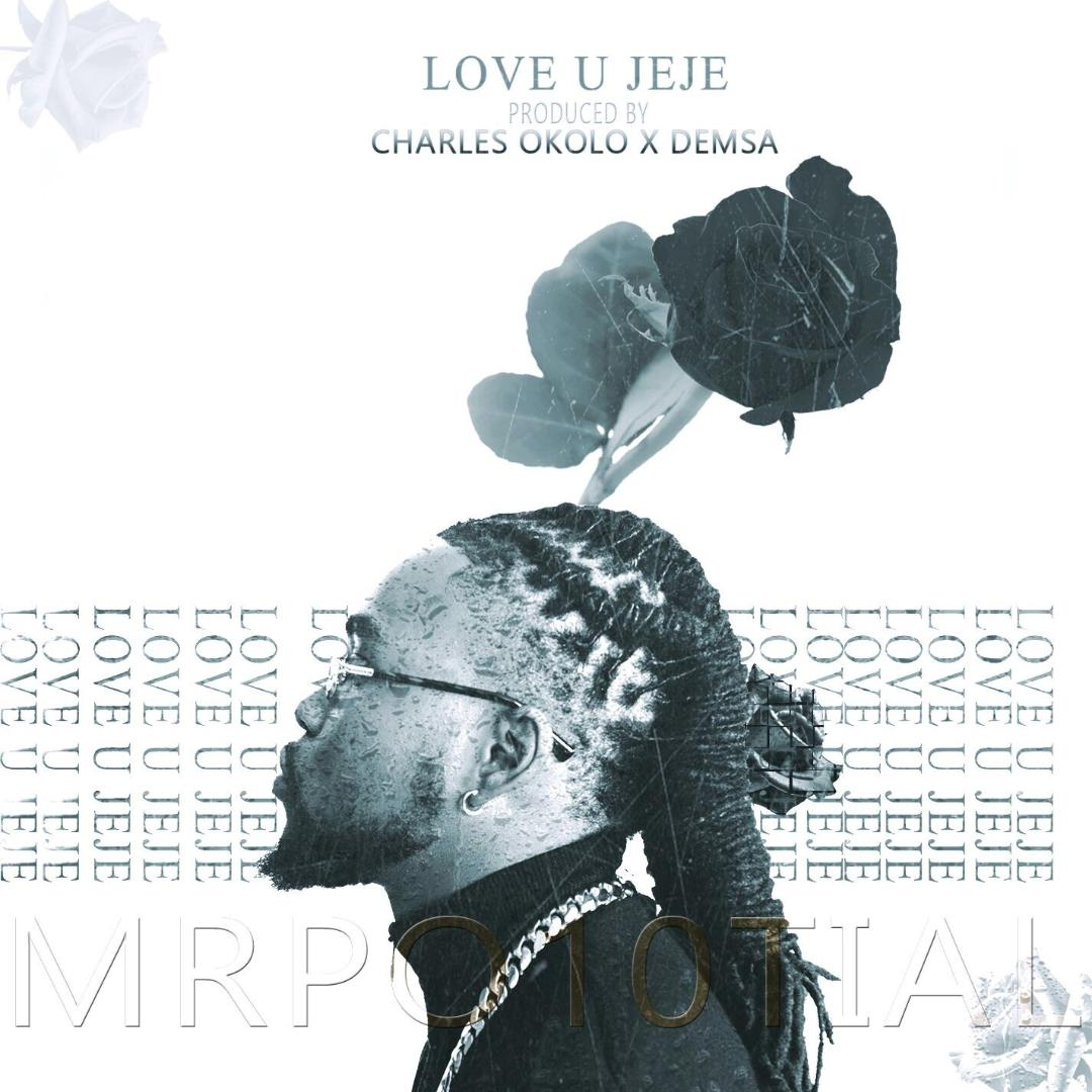 Mr Po10tial - Love U Jeje (Prod by Demsa)