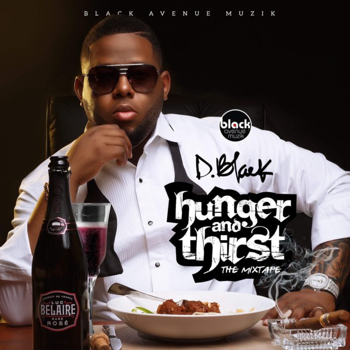 D-Black – Give It 2 Me Ft. Sarkodie x YCee || Hunger and Thirst: Mixtape OUT NOW