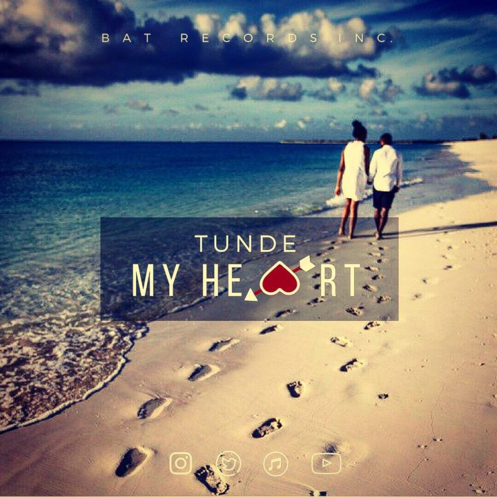 Tunde – My Heart