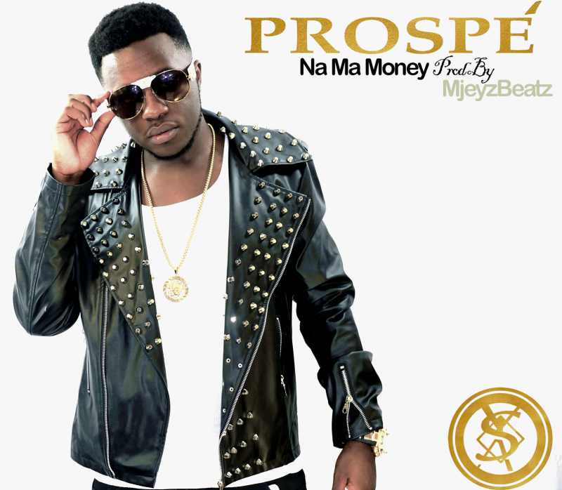PROSPÈ-NA MA MONEY (Prod by MjeyzBeatz)