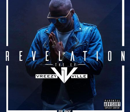 Vreezy Ville - Revelation [Explicit]