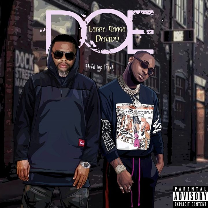 Larry Gaaga ft. Davido – Doe