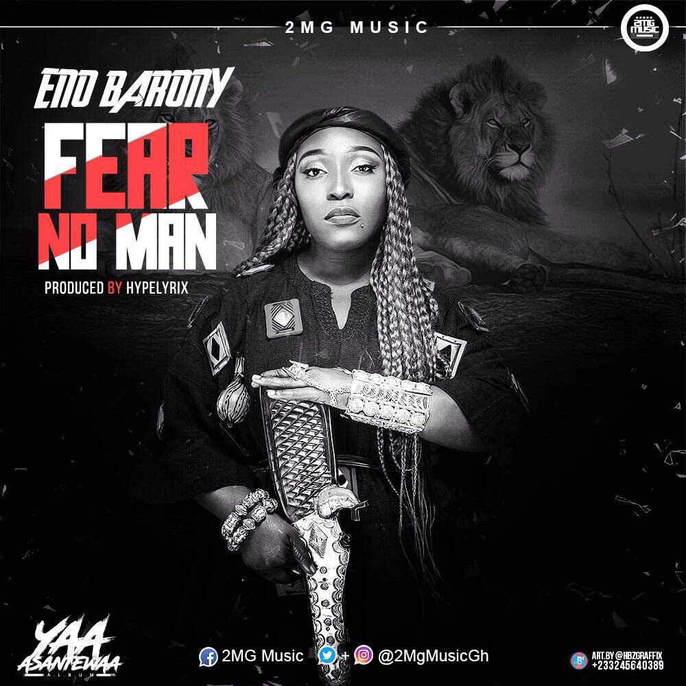 Eno Barony – Fear No Man (Produced by Hype Lyrixs)