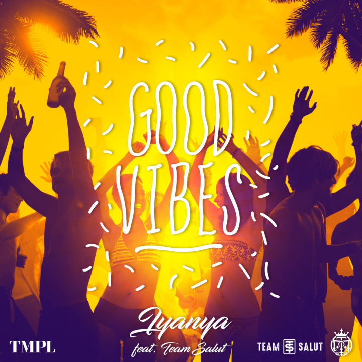 Iyanya ft. Team Salut – Good Vibes