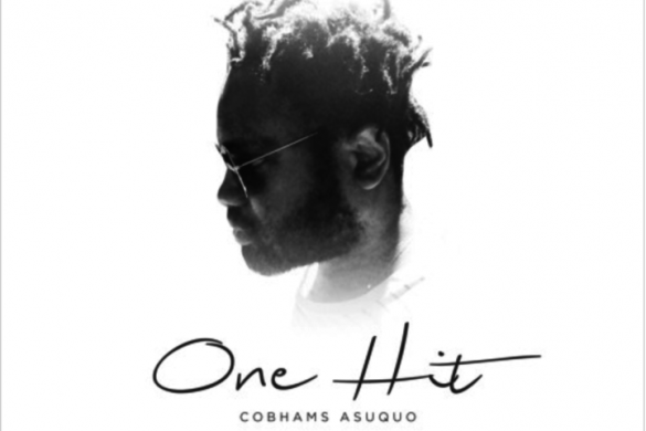 Cobhams Asuquo – One Hit