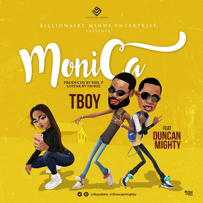 Tboy ft. Duncan Mighty – Monica