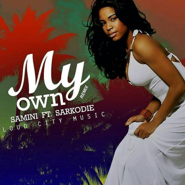 Samini – My Own (Remix) ft Sarkodie