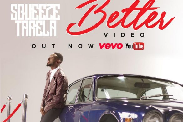 Squeeze Tarela - Better [Directed by Paul Gambit]