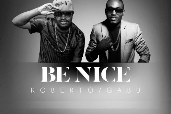 "Gabu - ""Be Nice"" ft. Roberto"