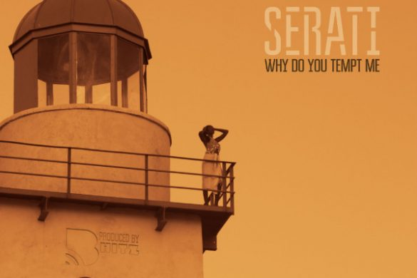 "Serati - ""Why Do You Tempt"""
