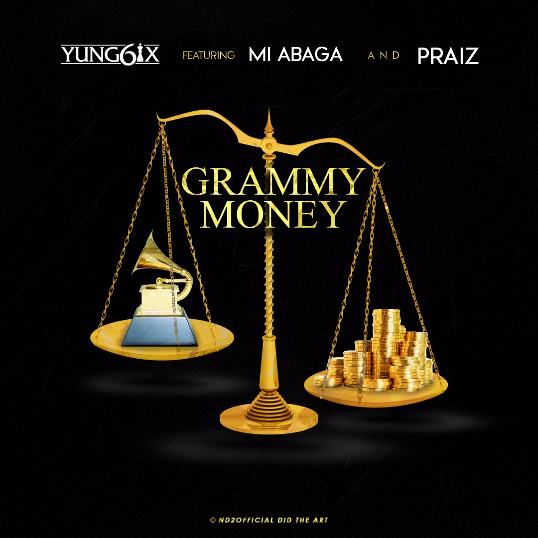 Yung6ix ft M.I Abaga - Grammy Money