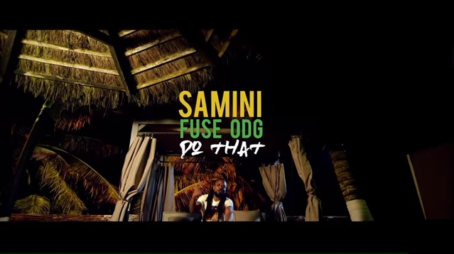 Samini – Do That ft Fuse ODG
