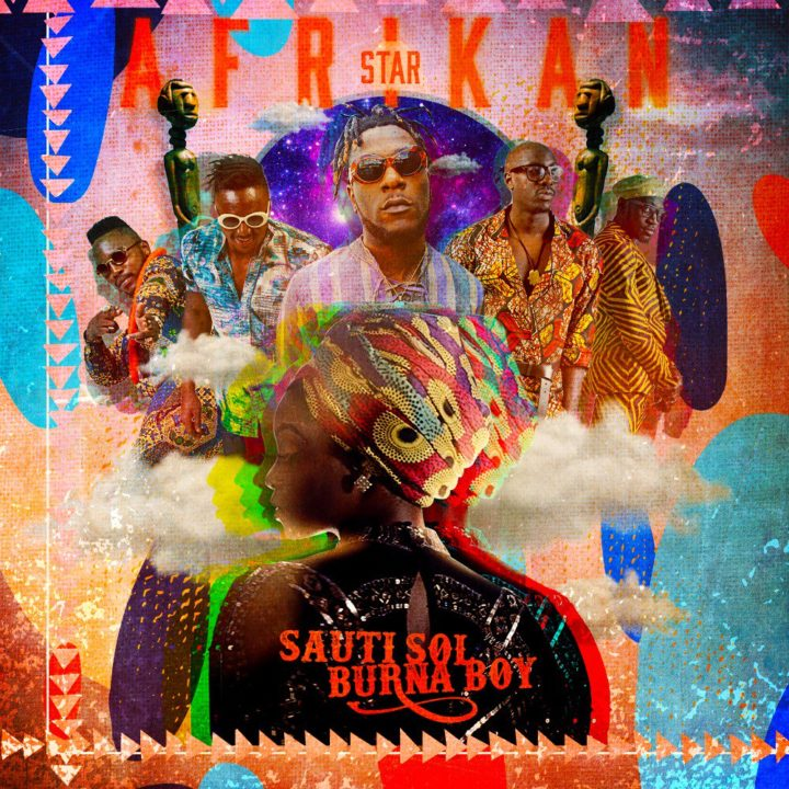 Sauti Sol ft. Burna Boy – Afrikan Star