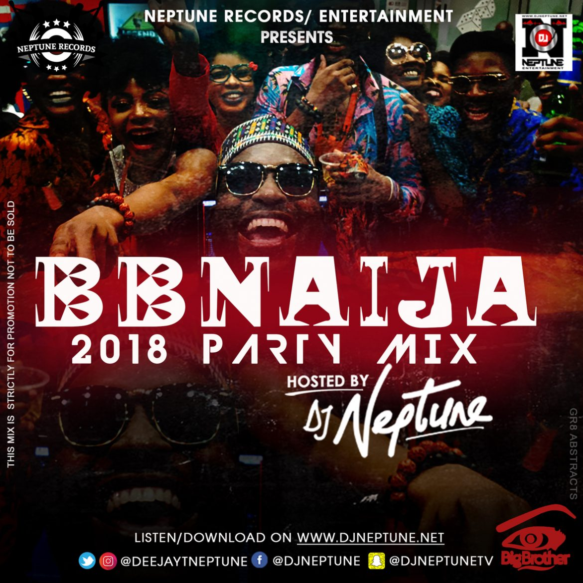 DJ NEPTUNE 2018 #BBNAIJA SATURDAY NIGHT PARTY MIX