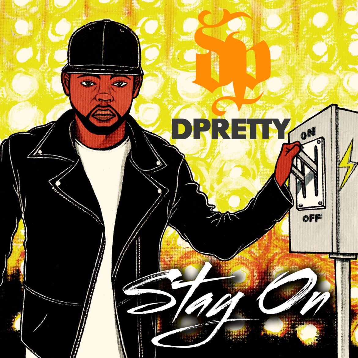DPretty - Stay On