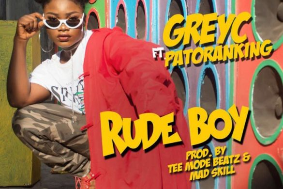 Grey C ft. Patoranking – Rude Boy