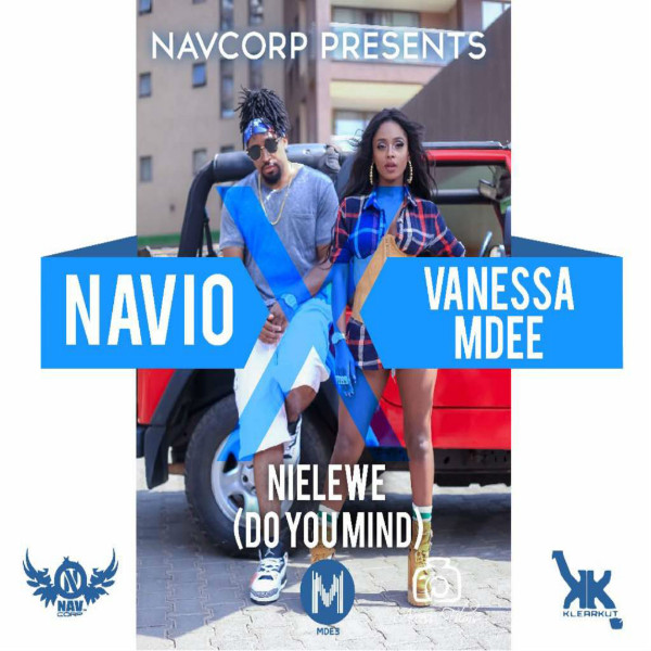 "Navio x Vanessa Mdee - ""Nielewe (Do You Mind)"""