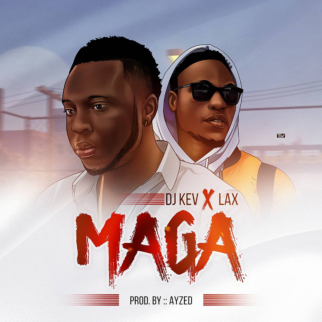 j Kev ft. L.A.X – Maga