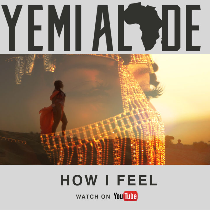 Yemi Alade ,How I Feel
