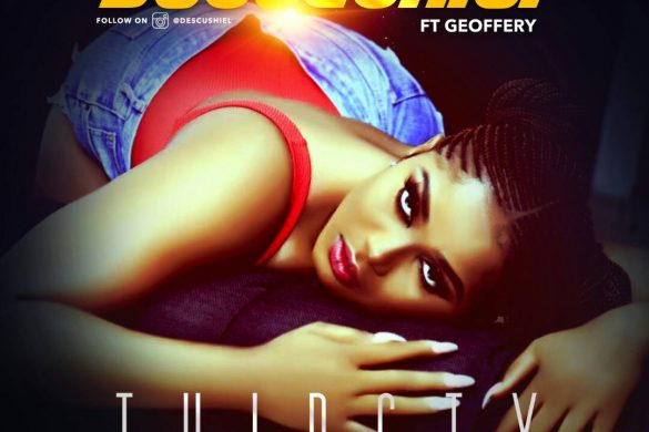 Descushiel Ft Geoffrey – Thirsty (Prod by Princeton)