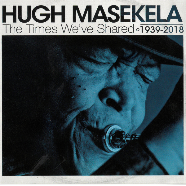 "Hugh Masekela - ""The Times We've Shared"""