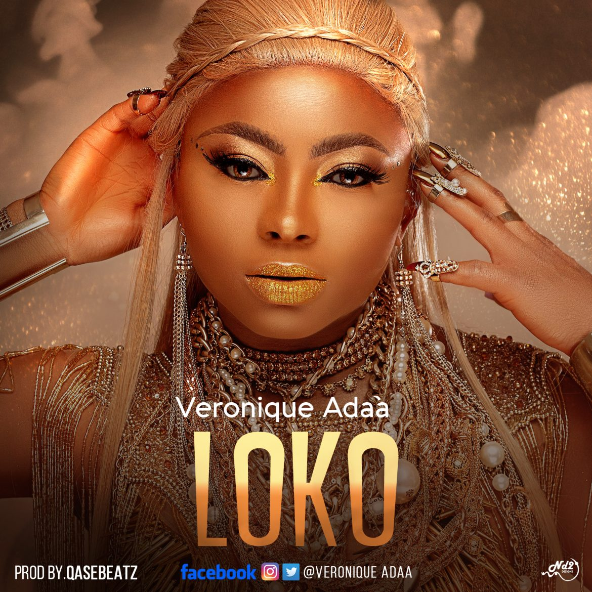 Veronique Adaa – Loko (Produced by Qasebeatz)